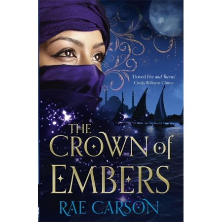 The Crown of Embers (Fire & Thorns Trilogy 2) (Paperback) - Crown Of Throns