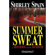 Summer Sweat (A Killer Among Us Thriller, Book 2) - eBook