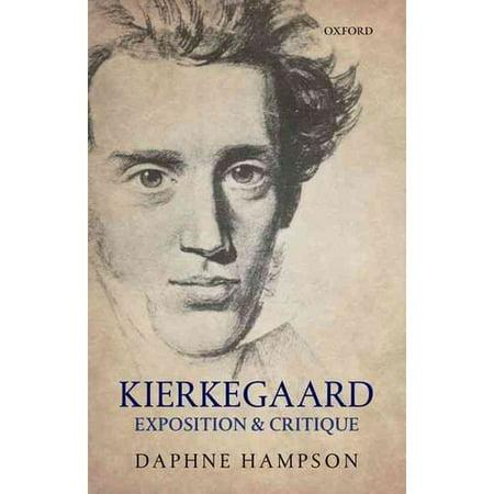 Kierkegaard: Exposition and Critique
