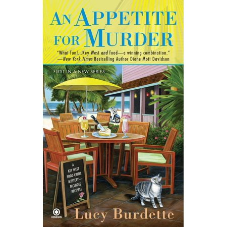 An Appetite for Murder : A Key West Food Critic (Best Time To Travel To Key West)
