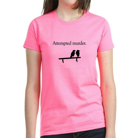 eaadf802 CafePress - CafePress - Attempted Murder T Shirt - Women's Dark T ...