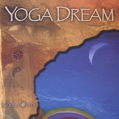 YOGA DREAM [SOULFOOD (NEW AGE)]