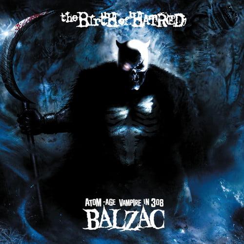 Balzac - Birth of Hatred [CD]