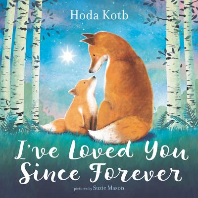 I've Loved You Since Forever (Hardcover)