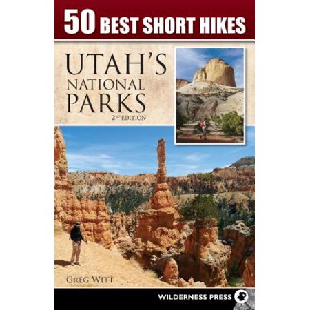 50 best short hikes in utah's national parks:
