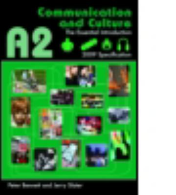 A2 Communication and Culture: The Essential Introduction