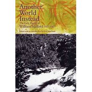 Another World Instead : The Early Poems of William Stafford, 1937-1947