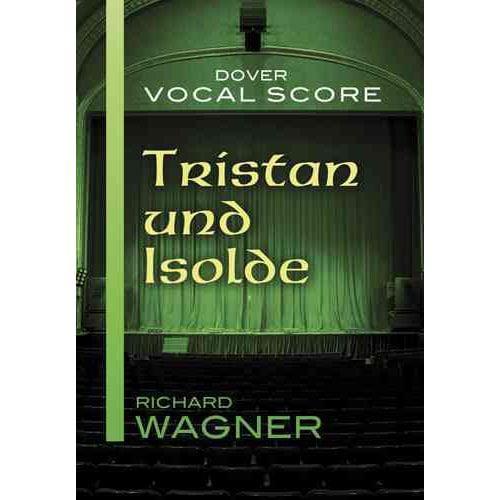 Tristan und Isolde Vocal Score