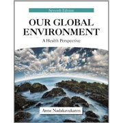 Our Global Environment : A Health Perspective