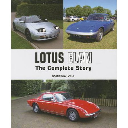 - Lotus Elan : The Complete Story