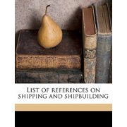 List of References on Shipping and Shipbuilding