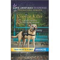 True Blue K-9 Unit: Brooklyn, 1: Copycat Killer (Paperback)
