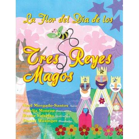 La Flor del Dia de Los Tres Reyes Magos