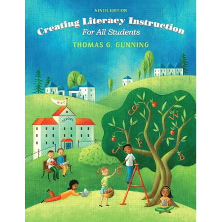 Creating Literacy Instruction for All Students, Enhanced Pearson Etext with Loose-Leaf Version -- Access Card (Information Literacy Instruction)