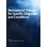 Recreational Therapy for Specific Diagnoses and Conditions (Hardcover)