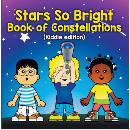 Stars So Bright: Book of Constellations (Kiddie Edition) - eBook - So Bright