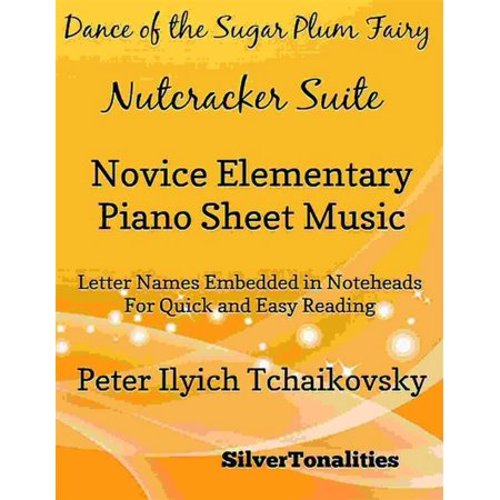 Dance of the Sugar Plum Fairy Nutcracker Suite Novice Elementary Piano Sheet Music - - Sugar Suite Halloween
