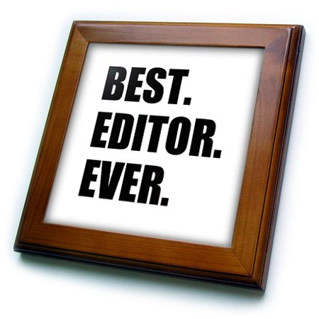 3dRose Best Editor Ever - fun job pride gift for worlds greatest editing work - Framed Tile, 6 by 6-inch (Best Halloween Photo Editor)