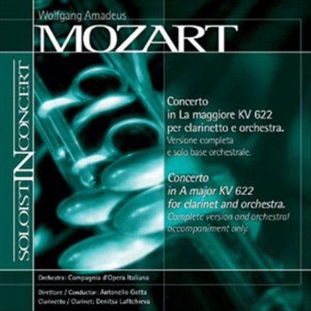 - MOZART: CLARINET CONCERTO (COMPLETE VERSION AND ORCHESTRAL ACCOMPANIMENT ONLY)