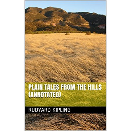 Plain Tales from the Hills (Annotated) - eBook
