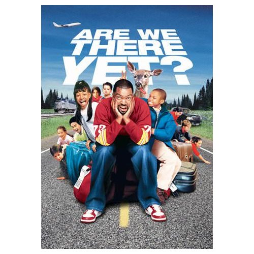 Are We There Yet? (2005)