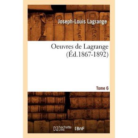 Oeuvres de Lagrange. Tome 6 (Ed.1867-1892)