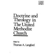 Doctrine and Theology in the United Methodist Church (Paperback)