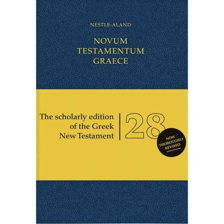 Novum Testamentum Graece: Nestle-Aland: The Scholarly Edition of the Greek New Testament