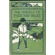 The Travels of Fuzz and Buzz - eBook