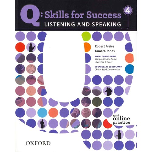 Q : Skills for Success 4: Listening and Speaking