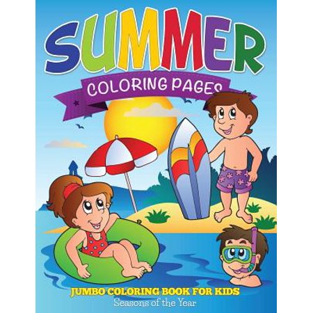 Summer Coloring Pages Jumbo Coloring Book For Kids Seasons Of The Year