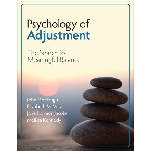 psychology of adjustment Adjustment in psychology theodore r sarbin university of  minnesota much of the undiagnosed confusion prevalent in the theory and  practice of.