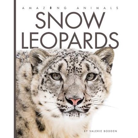 Snow Leopards - Snow Leopards For Kids