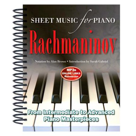 Rachmaninov: Sheet Music for Piano : From Intermediate to Advanced; Over 25