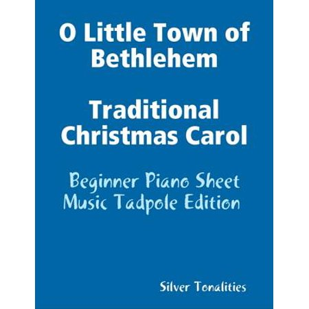O Little Town of Bethlehem Traditional Christmas Carol - Beginner Piano Sheet Music Tadpole Edition - -