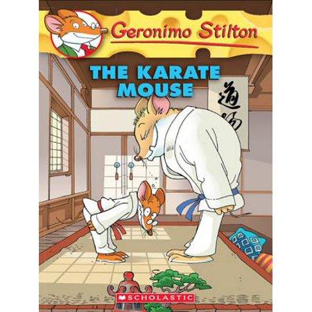 Geronimo Stilton #40: Karate Mouse - - Karate Mouse