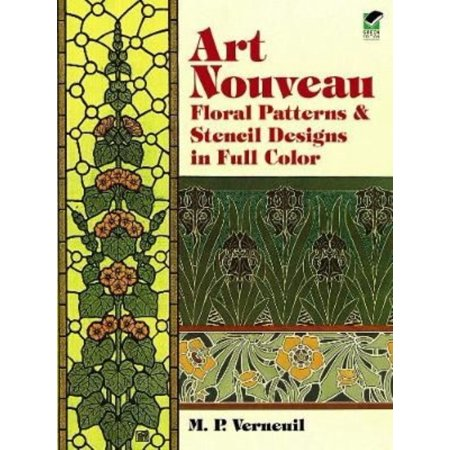 Art Nouveau Floral Patterns and Stencil Designs in Full Color (Dover Pictorial Archive Series)