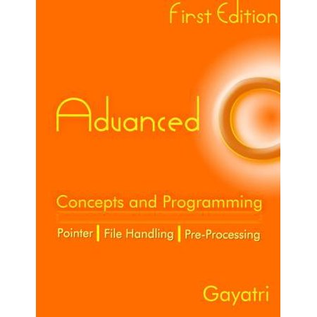 Advanced C Concepts and Programming - eBook ()