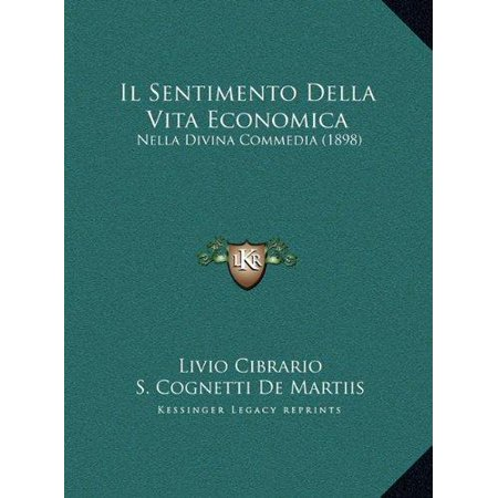Il Sentimento Della Vita Economica: Nella Divina Commedia (1898) - image 1 of 1