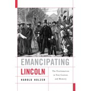 Emancipating Lincoln - eBook