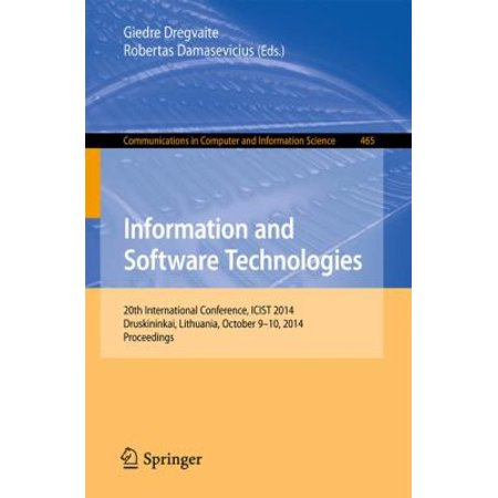 Information and Software Technologies: 20th International Conference, Icist 2014, Druskininkai, Lithuania, October 9-10, 2014, Proceedings