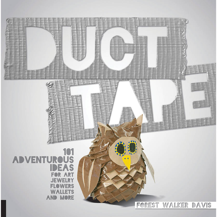 Quarry Books-Duct Tape: 101 Adventurous Ideas