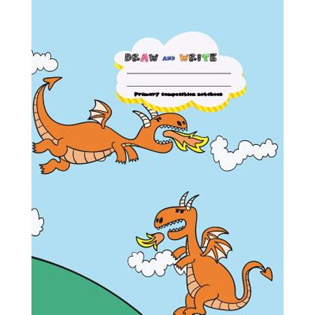 Primary Composition Notebooks (Draw and Write Primary Composition Notebook, 8 X 10 Inch 200 Page, Cute Dragon Fly on Blue Sky: Kids Composition Book Journal for Kindergarten)
