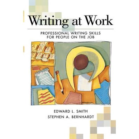Writing at Work : Professional Writing Skills for People on the (Best Work At Home Jobs With No Fees)