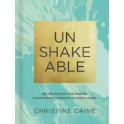 Unshakeable: 365 Devotions for Finding Unwavering Strength in God's Word (Hardcover)