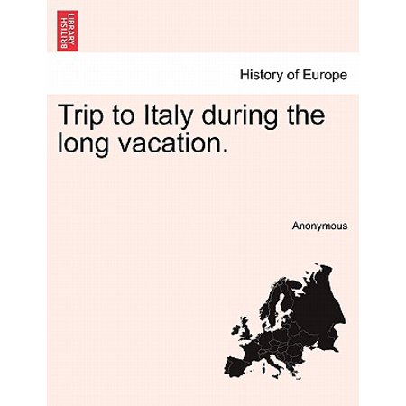 Long Italian - Trip to Italy During the Long Vacation.