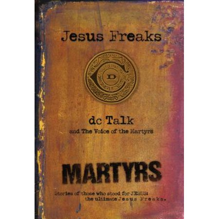 Jesus Freaks : Martyrs - 10 Of Those Halloween