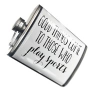 NEONBLOND Flask Good Things Come to Those Who Play Sports Funny Saying