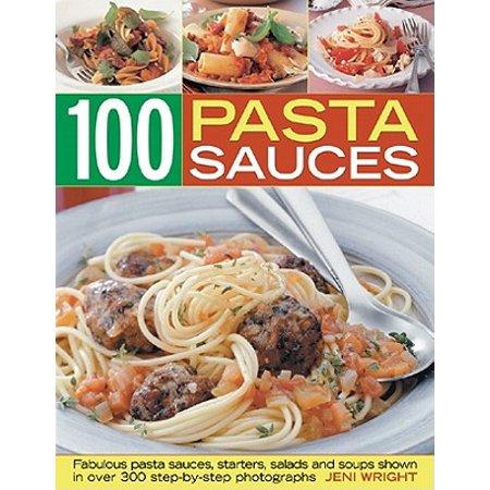 100 Pasta Sauces : Fabulous Pasta Sauces, Starters, Salads and Soups](Halloween Pasta Salads)