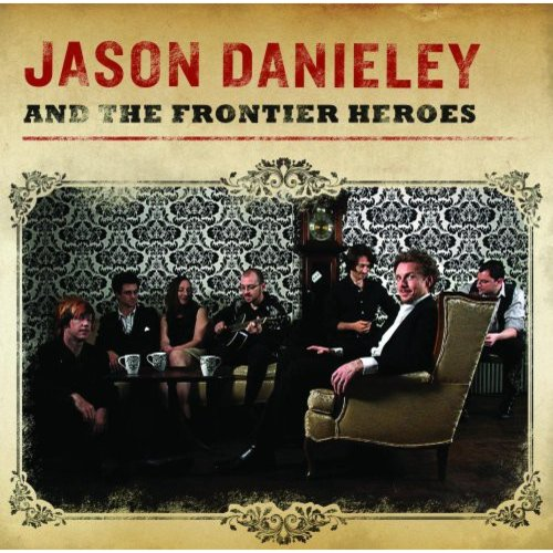 Jason Danieley & The Frontier Heroes